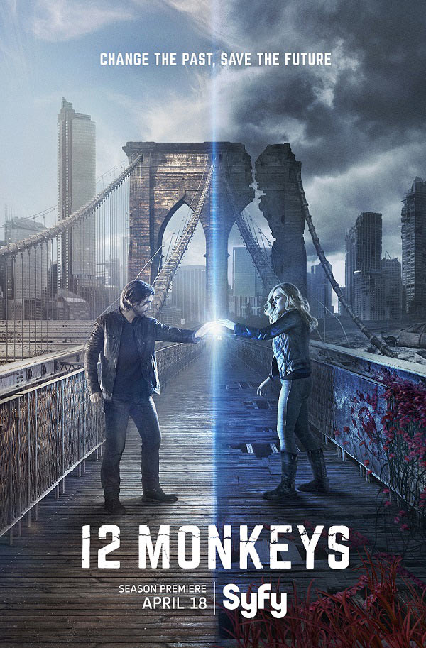 12 monkeys season 2 poster - Le poster de la saison 2 de 12 Monkeys promet des changements pour le futur